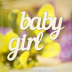 Chipboard lettering Baby Girl in eng., Cardboard light 1.6 mm